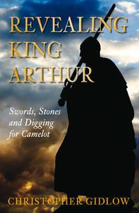 Revealing King Arthur