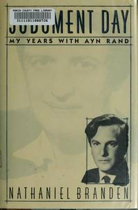 Judgement Day - My Years With Ayn Rand