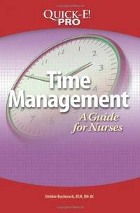 Time Management : A Guide for Nurses