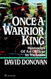 image of Once a Warrior King: Memories of an Officer in Vietnam