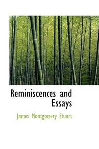 Reminiscences and Essays