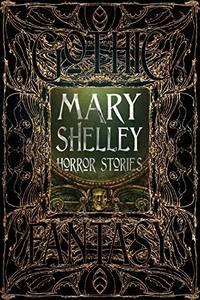 Mary Shelley Horror Stories