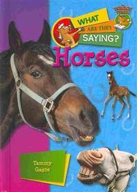 Horses (Tommy tiger book-What Are They Saying?)
