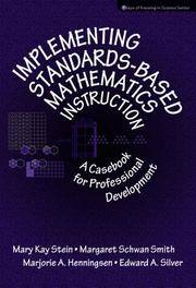 IMPLEMENTING STANDARDS BASED MATHEMATICS INSTRUCTION:A CASEBOOK FOR PROFESSIONAL DEVELOPMENT 1ST...