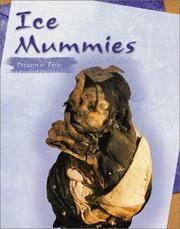 Ice Mummies Frozen in Time
