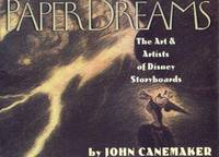 PAPER DREAMS the Art & Artists of Disney Storeyboards