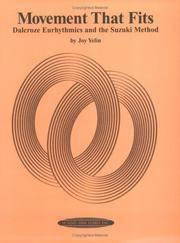 Movement That Fits : Dalcroze Eurhythmics and the Suzuki Method