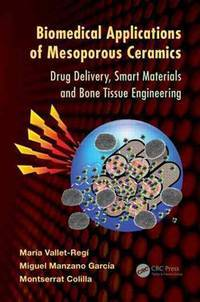 Biomedical applications of mesoporous ceramics; drug delivery, smart materials and bone tissue...