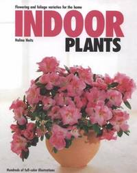 Indoor Plants by  Halina Heitz - Hardcover - Later Printing - 1991 - from after-words bookstore and Biblio.com