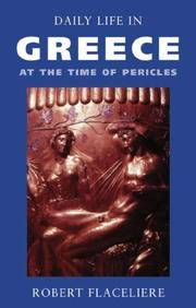 Daily Life in Greece at the Time of Pericles