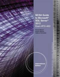 MCSA Guide to Microsoft SQL Server 2012 (Exam 70-462) (Networking (Course Technology)): (Exam...