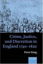 Crime, Justice and Discretion In England, 1740-1820