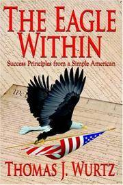 The Eagle Within: Success Principles from a Simple American [Hardcover]