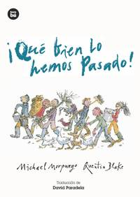 Qu bien lo hemos pasado! (Jvenes lectores) (Spanish Edition)
