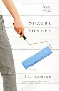 Quaker Summer (Women of Faith Fiction) (2007 Novel of the Year)