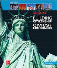 Building Citizenship: Civic and Economics, Teacher Edition (McGraw Hill Networks)