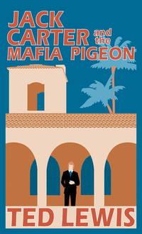 Jack Carter and the Mafia Pigeon - Jack Carter vol. 3