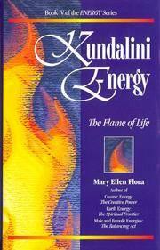 Kundalini Energy: The Flame of Life