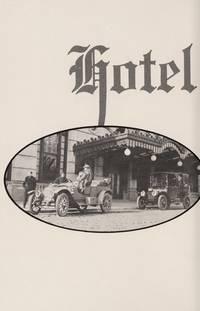 Hotel du Pont story: Wilmington, Delaware, 1911-1981