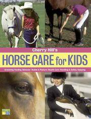Cherry Hill\'s Horse Care For Kids