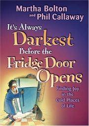 It's Always Darkest Before the Fridge Door Opens Finding Joy in the Cold Places of Life