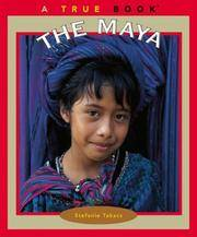 The Maya (True Books)