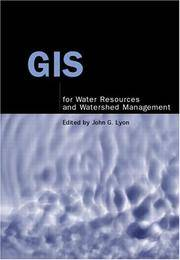 GIS for water resources and watershed management.