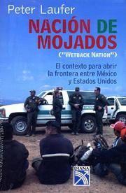 Nacion de mojados / Wetback Nation (Spanish Edition)