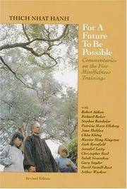 For a Future to Be Possible: Commentaries on the Five Mindfulness Trainings