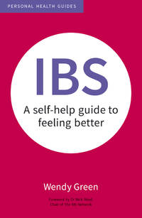 IBS: A Self-Help Guide to Feeling Better (Personal Health Guides)