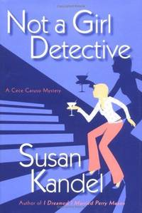 Not a Girl Detective: A Cece Caruso Mystery