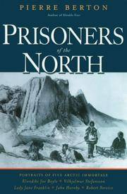 image of Prisoners of the North: Portraits of Five Arctic Immortals