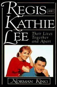 Regis and Kathie Lee: Their Lives Together and Apart