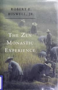 The Zen Monastic Experience: Buddhist Practice in Contemporary Korea