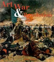 Art, War and Revolution In France, 1870-1871