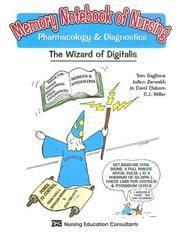 Memory Notebook of Nursing: Pharmacology & Diagnostics: The Wizard of Digitalis. [paperback].