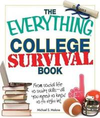 image of The Everything College Survival Book, 2nd Edition: From social life to study skills - all you need to fit right in! (Everything Books)