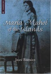 Maria Mahoi of the Islands by  Jean Barman - Paperback - Signed - from Black Sheep Books (IOBA) and Biblio.com