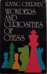 Wonders and Curiosities of Chess