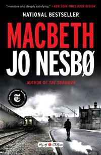 Macbeth: William Shakespeare's Macbeth Retold: A Novel (Hogarth Shakespeare)