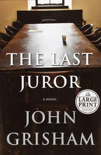image of The Last Juror: A Novel (Grisham, John  (Large Print))