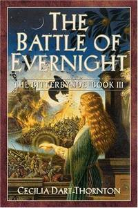 The Battle of Evernight by Cecilia Dart-Thornton - Paperback - 2003 - from 20th Century Books and Biblio.com
