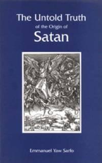 The Untold Truth About the Origin of Satan