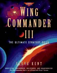 Wing Commander III, the Ultimate Strategy Guide
