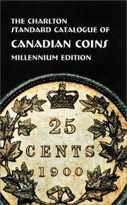 THE CHARLTON CATALOGUE OF CANADIAN COINS:  Millenium 54th Edition