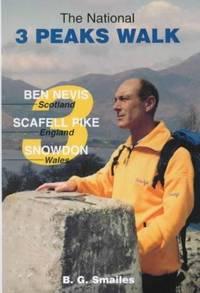 The National 3 Peaks Walk : Ben Nevis - Scafell Pike - Snowdon