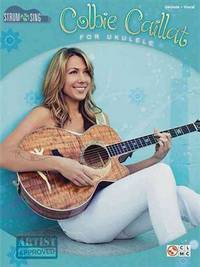 Colbie Caillat - Strum & Sing Ukulele