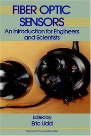 Fiber Optic Sensors: An Introduction for Engineers and Scientists