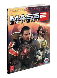 Mass Effect 2 (Covers All Platforms and All DLC): Prima Official Game Guide (Prima Official Game...