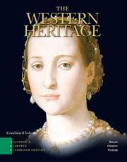 image of The Western Heritage: Teaching and Learning Classroom Edition, Combined Volume (5th Edition)